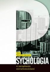 Okładka książki Psychologia w zarządzaniu nieruchomościami Dessoulavy-Śliwińska Anna