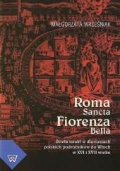 Okładka książki Roma Sancta Fiorenza Bella Małgorzata Wrześniak
