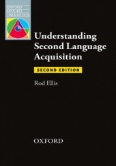 Okładka książki Understanding Second Language Acquisition 2nd Edition - Oxford Applied Linguistics Ellis,Rod