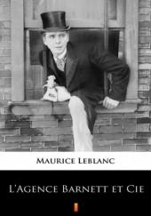 Okładka książki LAgence Barnett et Cie Maurice Leblanc