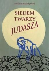 Okładka książki Siedem twarzy Judasza Stefan Radziszewski