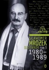 Okładka książki Dziennik t.3 1980-1989 Sławomir Mrożek