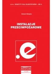 Okładka książki Instalacje przeciwpożarowe. Zeszyty dla elektryków - nr 5 Skiepko Edward