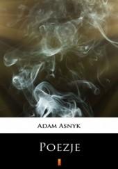 Okładka książki Poezje. Wybór Adam Asnyk