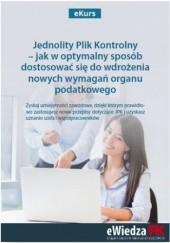 Okładka książki eKurs Jednolity Plik Kontrolny - jak w optymalny sposób dostosować się do wdrożenia nowych wymagań organu podatkowego Barbara Dąbrowska