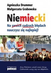 Okładka książki Niemiecki. Na cudzych błędach nauczysz się najlepiej Małgorzata Grabowska,Agnieszka Drummer