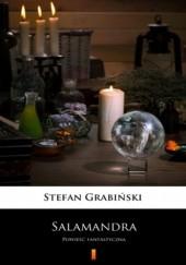 Okładka książki Salamandra. Powieść fantastyczna Stefan Grabiński