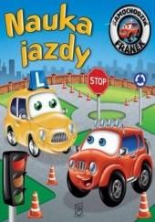 Okładka książki Samochodzik Franek. Nauka jazdy Elżbieta Wójcik
