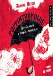 Okładka książki Poppintrokowie. Opowiadania z magią i dreszczykiem Joanna Olech