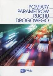 Okładka książki Pomiary parametrów ruchu drogowego Janusz Gajda