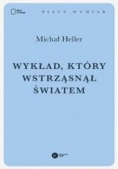 Okładka książki Wykład, który wstrząsnął światem Michał Heller