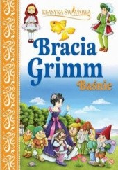 Okładka książki Klasyka światowa. Bracia Grimm Baśnie Jacob Grimm,Wilhelm Grimm