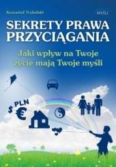 Okładka książki Sekrety prawa przyciągania Krzysztof Trybulski