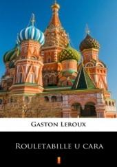 Okładka książki Rouletabille u cara Gaston Leroux