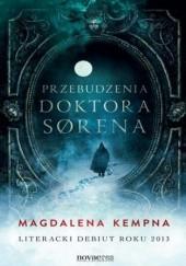 Okładka książki Przebudzenia doktora Sørena Magdalena Kempna