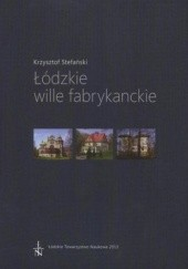 Okładka książki Łódzkie wille fabrykanckie Krzysztof Stefański
