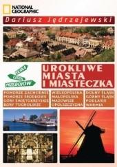 Okładka książki Urokliwe miasta i miasteczka. Polska Lista Przebojów Dariusz Jędrzejewski