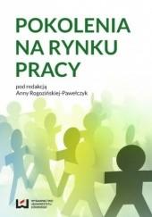 Okładka książki Pokolenia na rynku pracy Anna Rogozińska-Pawełczyk