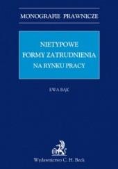 Okładka książki Nietypowe formy zatrudnienia na rynku pracy Bąk Ewa