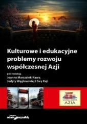 Okładka książki Kulturowe i edukacyjne problemy rozwoju współczesnej Azji hab. Joanna Marszałek-Kawa dr,Ewa Kaja mgr