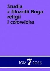 Okładka książki Studia z filozofii Boga, religii i człowieka tom 7 Jacek Grzybowski,Jan Sochoń