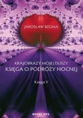 Okładka książki Krajobrazy mojej duszy. Księga V Jarosław Bzoma