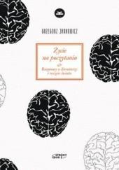 Okładka książki Życie na poczytaniu Grzegorz Jankowicz