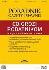 Okładka książki Co grozi podatnikom za błędy w rozliczaniu VAT w 2017 r. (PGP 3/2017) Tomasz Krywan