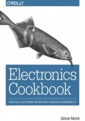 Okładka książki Electronics Cookbook. Practical Electronic Recipes with Arduino and Raspberry Pi Simon Monk