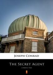 Okładka książki The Secret Agent. A Simple Tale Joseph Conrad