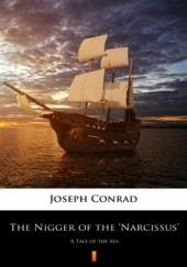 Okładka książki The Nigger of the Narcissus. A Tale of the Sea Joseph Conrad