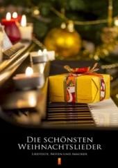 Okładka książki Die schönsten Weihnachtslieder. Liedtexte, Noten und Akkorde Adam Wolański
