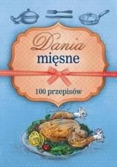 Okładka książki Dania mięsne. 100 przepisów Marta Szydłowska,Marta Krawczyk