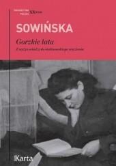 Okładka książki Gorzkie lata. Z wyżyn władzy do stalinowskiego więzienia Stanisława Sowińska