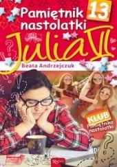 Okładka książki Pamiętnik nastolatki 13. Julia VI Beata Andrzejczuk
