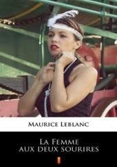 Okładka książki La Femme aux deux sourires Maurice Leblanc