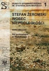 Okładka książki Stefan Żeromski wobec Niepodległości oraz Na probostwie w Wyszkowie Ryszard Handke