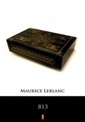 Okładka książki 813 Maurice Leblanc