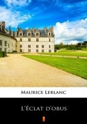 Okładka książki LÉclat dobus Maurice Leblanc