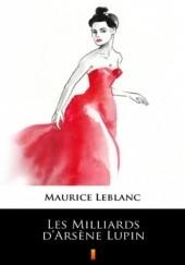 Okładka książki Les Milliards dArsne Lupin Maurice Leblanc