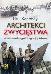 Okładka książki Architekci zwycięstwa Paul Kennedy