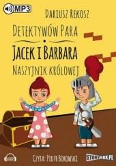 Okładka książki Detektywów para - Jacek i Barbara. Naszyjnik królowej Dariusz Rekosz