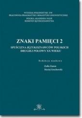 Okładka książki Znaki pamięci 2 Maciej Grochowski,Zofia Zaron