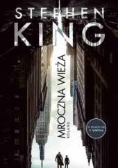 Okładka książki Mroczna Wieża I: Roland. Wydanie filmowe Stephen King