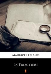 Okładka książki La Frontire Maurice Leblanc