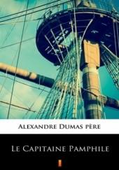 Okładka książki Le Capitaine Pamphile Aleksander Dumas (ojciec)