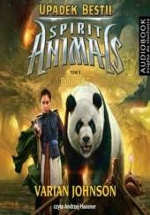 Okładka książki Spirit Animals. Upadek Bestii. Tom 3. Powrót Varian Johnson