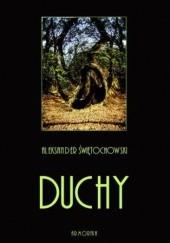 Okładka książki Duchy. Część I, II i III Aleksander Świętochowski