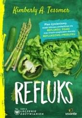 Okładka książki Refluks : plan żywieniowy Kimberly A. Tessmer