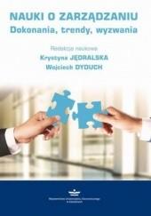 Okładka książki Nauki o zarządzaniu Jędralska Krystyna,Dyduch Wojciech